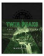 Twin Peaks The Final Dossier